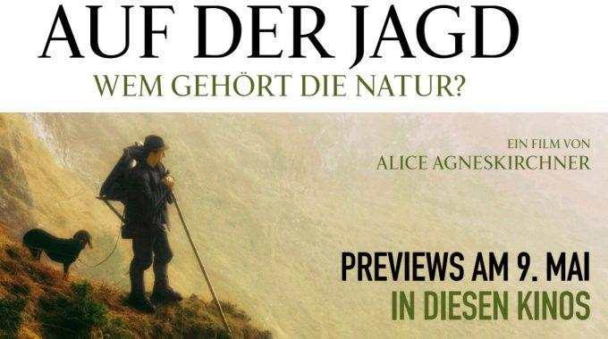 Ab Donnerstag Im Kino: AUF DER JAGD – Wem Gehört Die Natur?